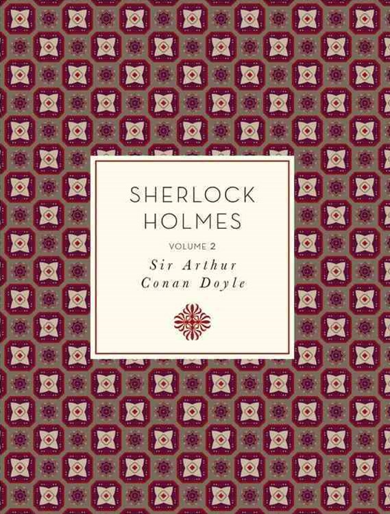 The Complete Sherlock Holmes, Volume 2