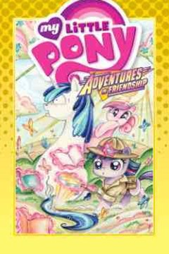 My Little Pony: Adventures in Friendship Volume 5