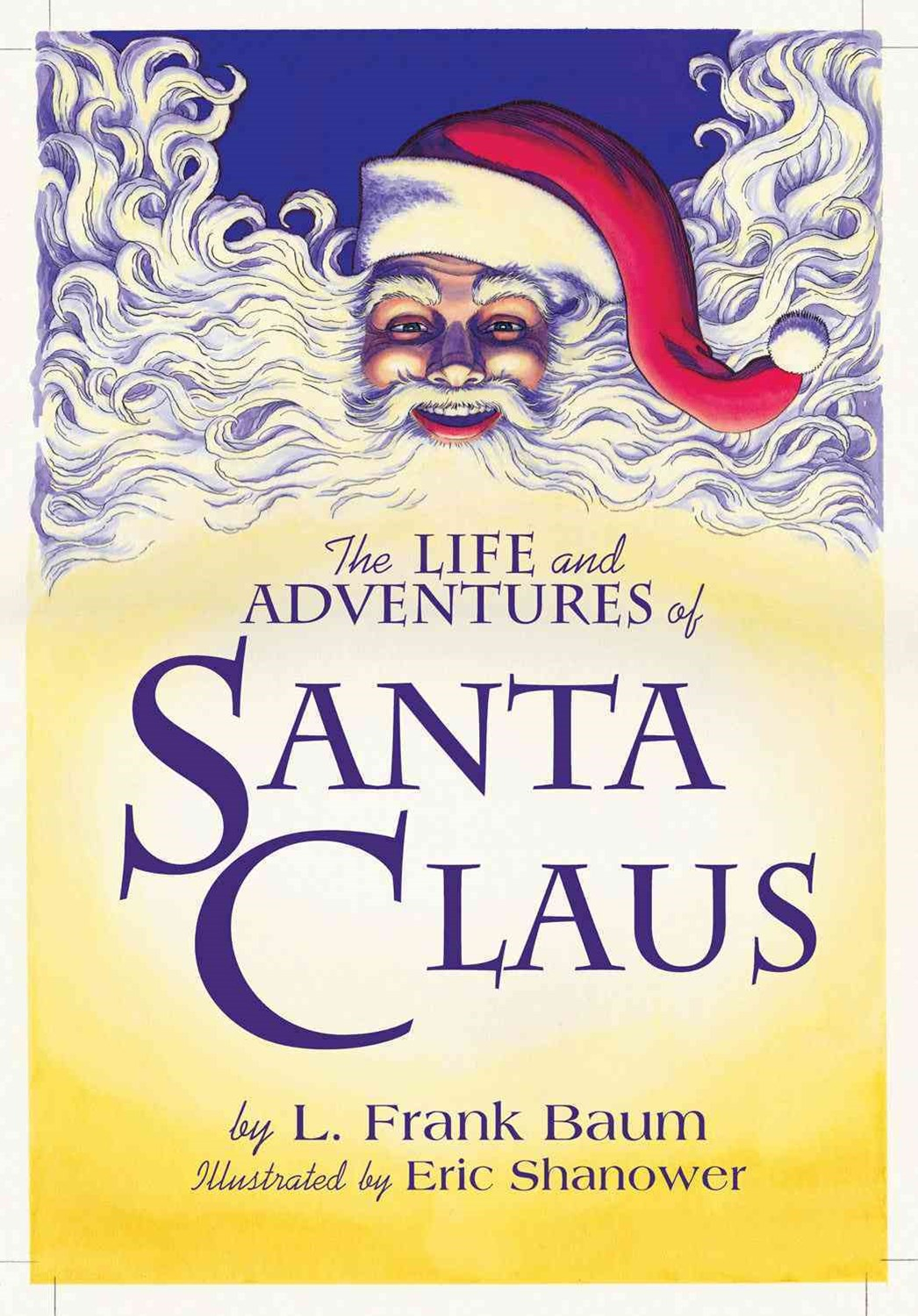 The Life & Adventures Of Santa Claus With Illustrations By EricShanower