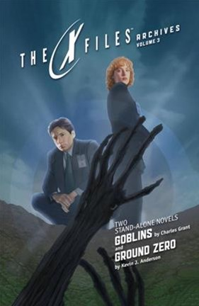 X-Files Archives Volume 3: Goblins and Ground Zero