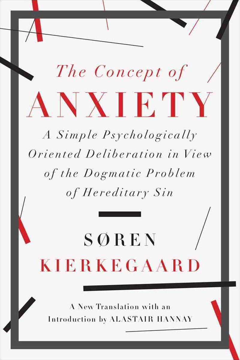 The Concept of Anxiety a Simple Psychologically Oriented Deliberation in View of the Dogmatic Probl