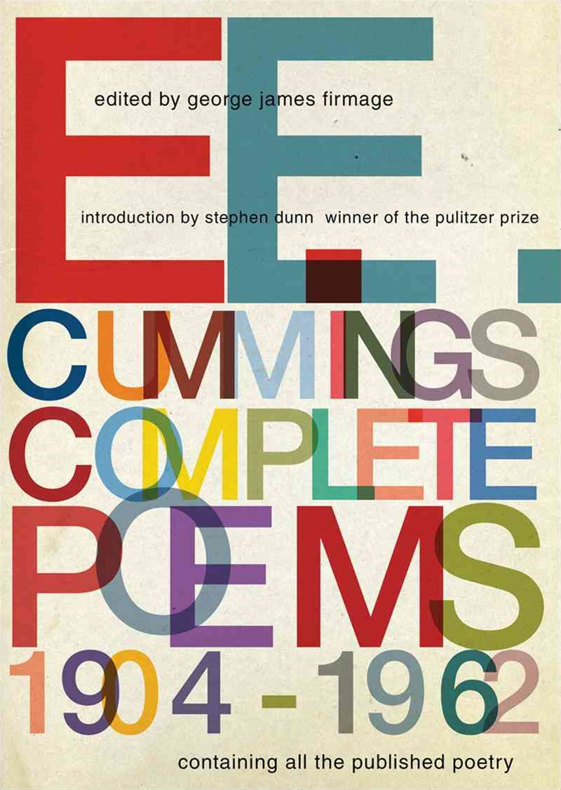 E. E. Cummings Complete Poems, 1904GÇô1962