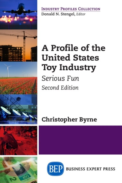 Profile of the United States Toy Industry, Second Edition
