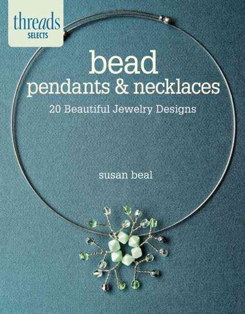 Bead Pendants and Necklaces