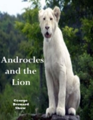 Androcles and The Lion Annotated