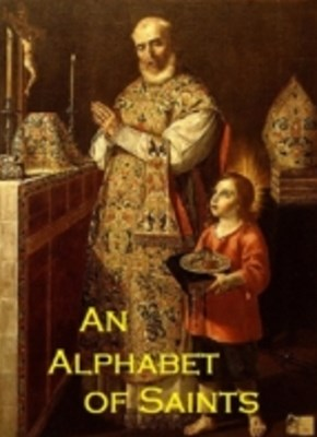 Alphabet of Saint's (Annotated)