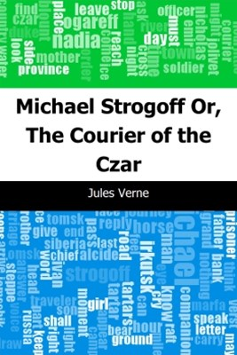(ebook) Michael Strogoff: Or, The Courier of the Czar