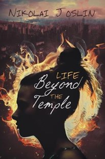 Life Beyond the Temple by Nikolai Joslin (9781632168757) - PaperBack - Children's Fiction