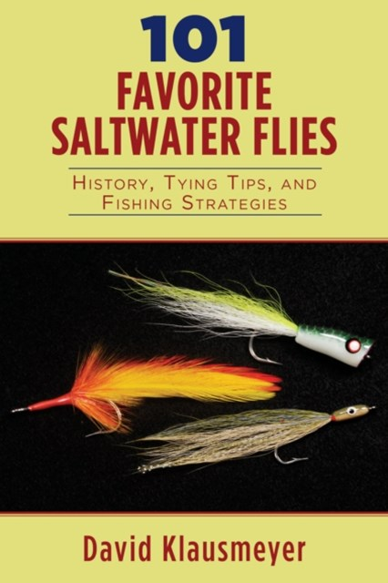 101 Favorite Saltwater Flies