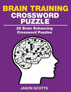 Brain Training Crossword Puzzle by Jason Scotts (9781632875945) - PaperBack - Craft & Hobbies Puzzles & Games