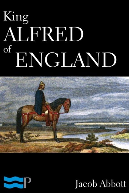 (ebook) King Alfred of England