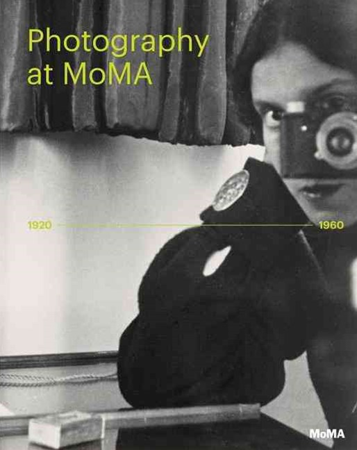 Photography at MoMA: 1920 to 1960: Volume 2