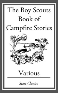 (ebook) The Boy Scouts Book of Campfire Stori - Adventure Fiction Modern