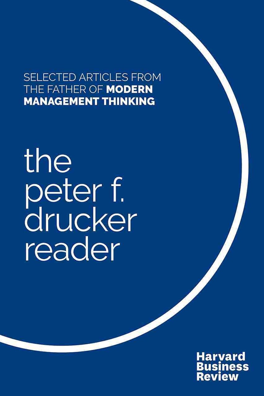 The Peter F. Drucker Reader