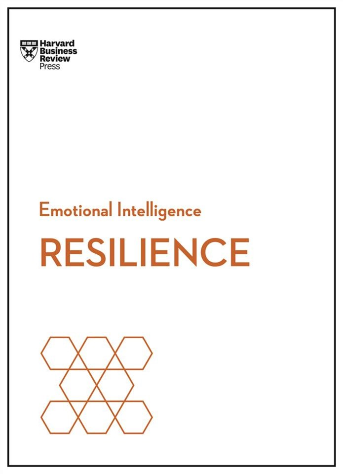 Resilience (HBR Emotional Intelligence Series)