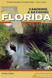 Canoeing & Kayaking Florida by Johnny Molloy (9781634040303) - PaperBack - Family & Relationships Family Dynamics