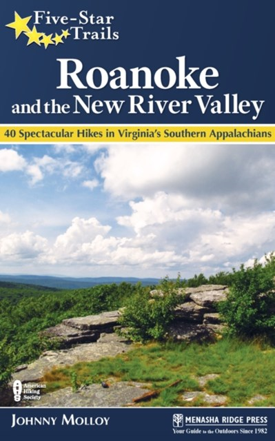 Five-Star Trails: Roanoke and the New River Valley