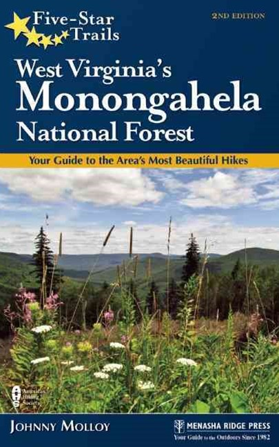 Five-Star Trails: West Virginia's Monongahela National Forest