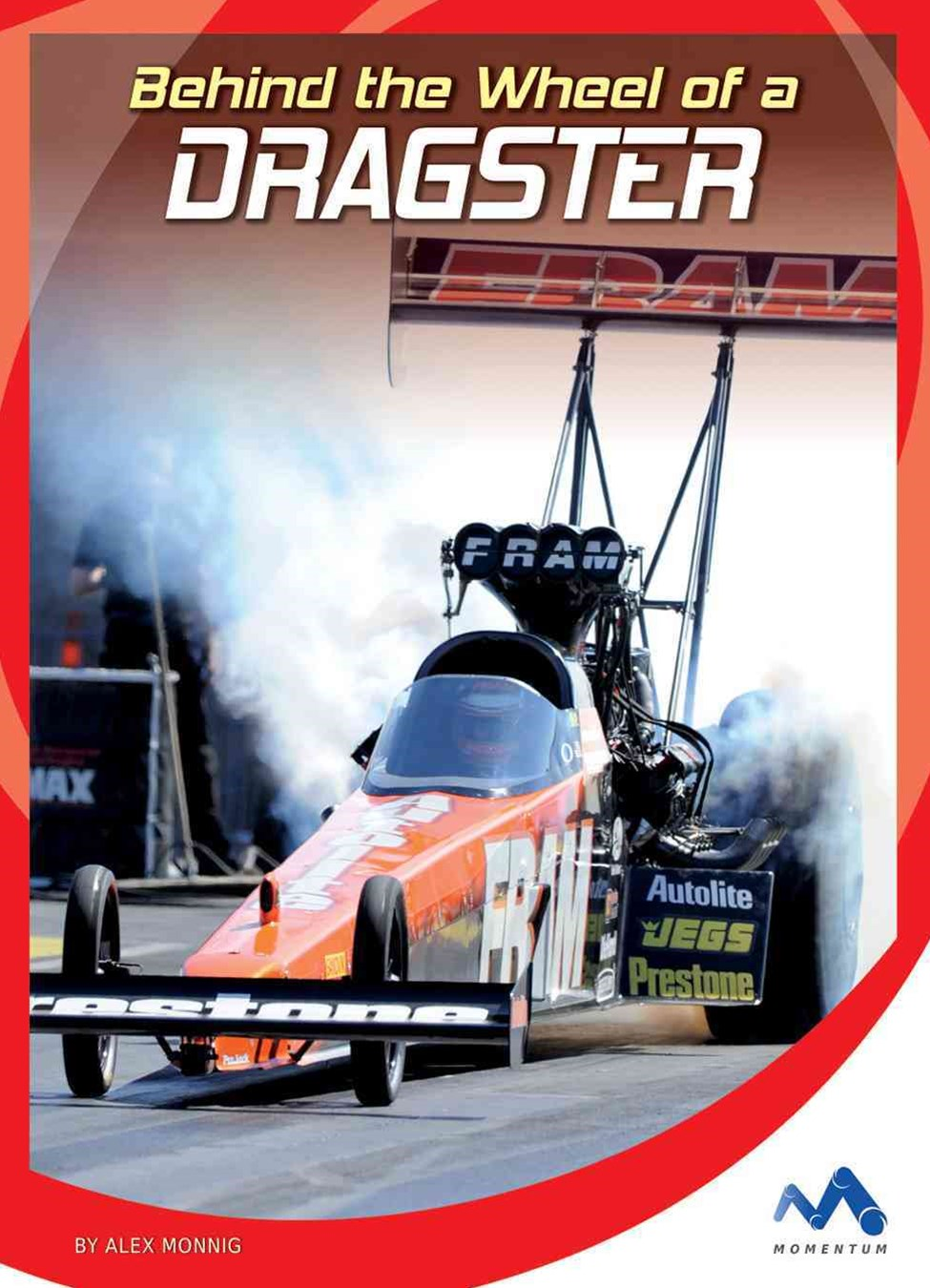 Behind the Wheel of a Dragster