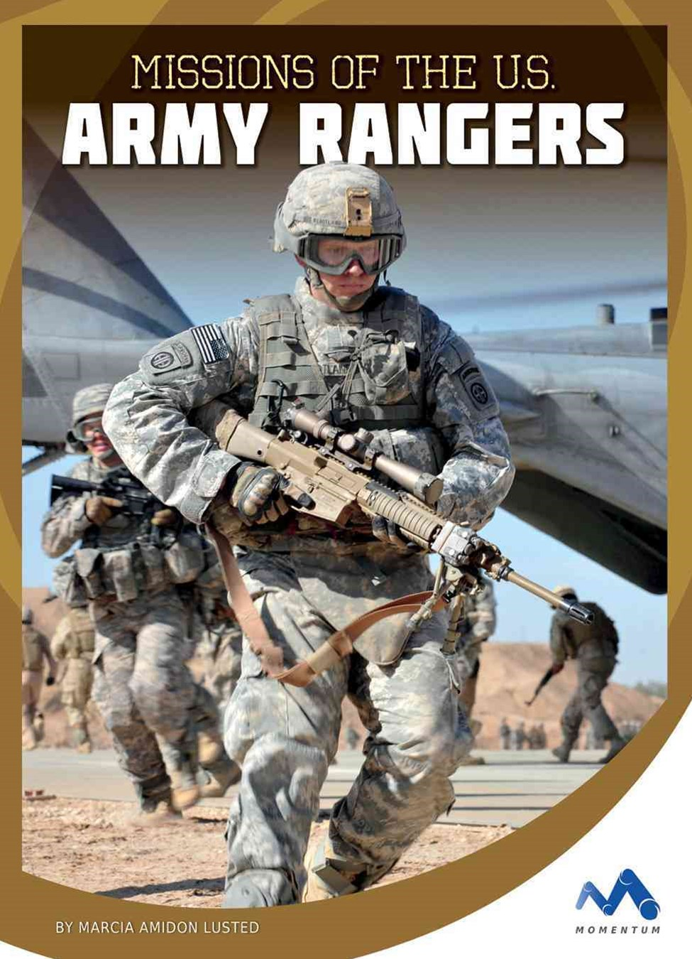 Missions of the U. S. Army Rangers