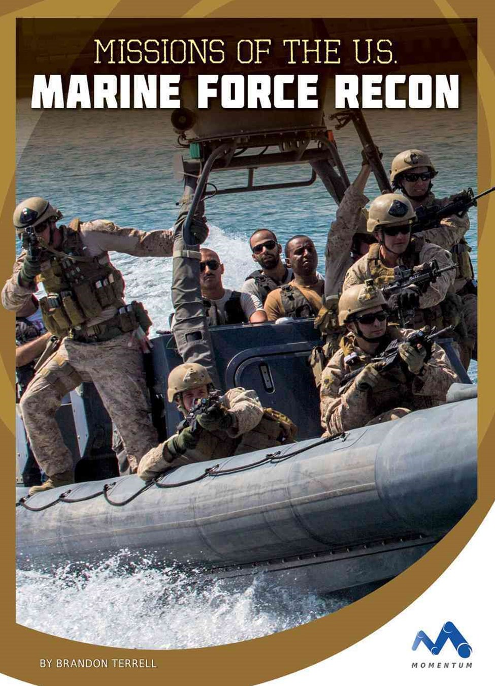 Missions of the U. S. Marine Force Recon