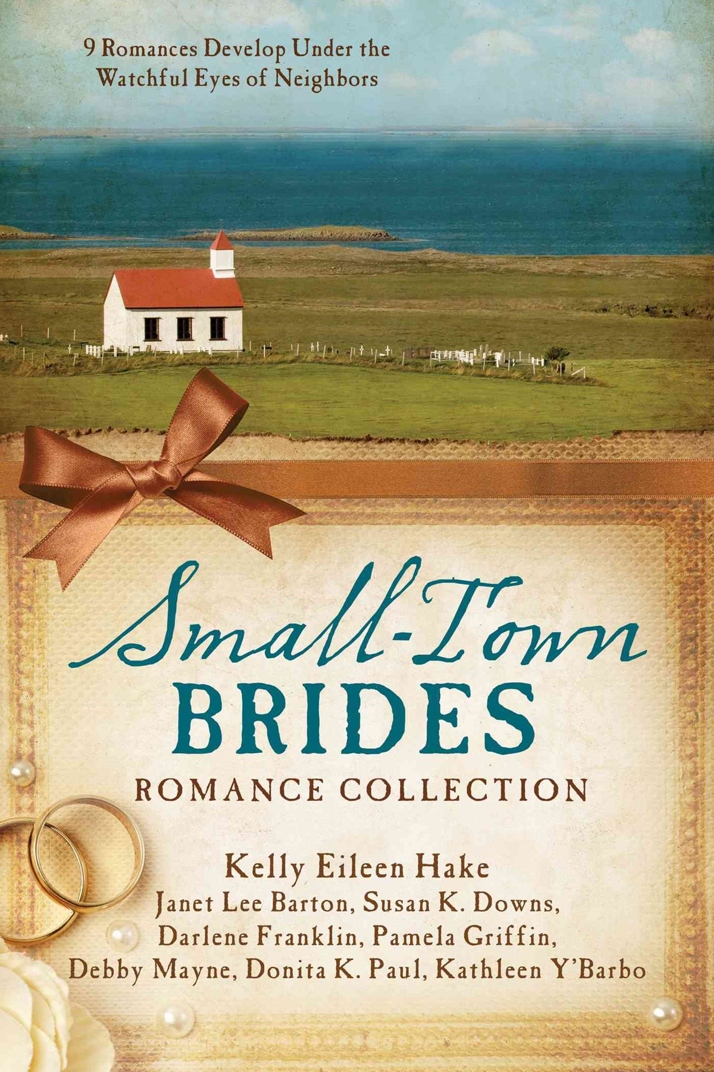 The Small-Town Brides Romance Collection