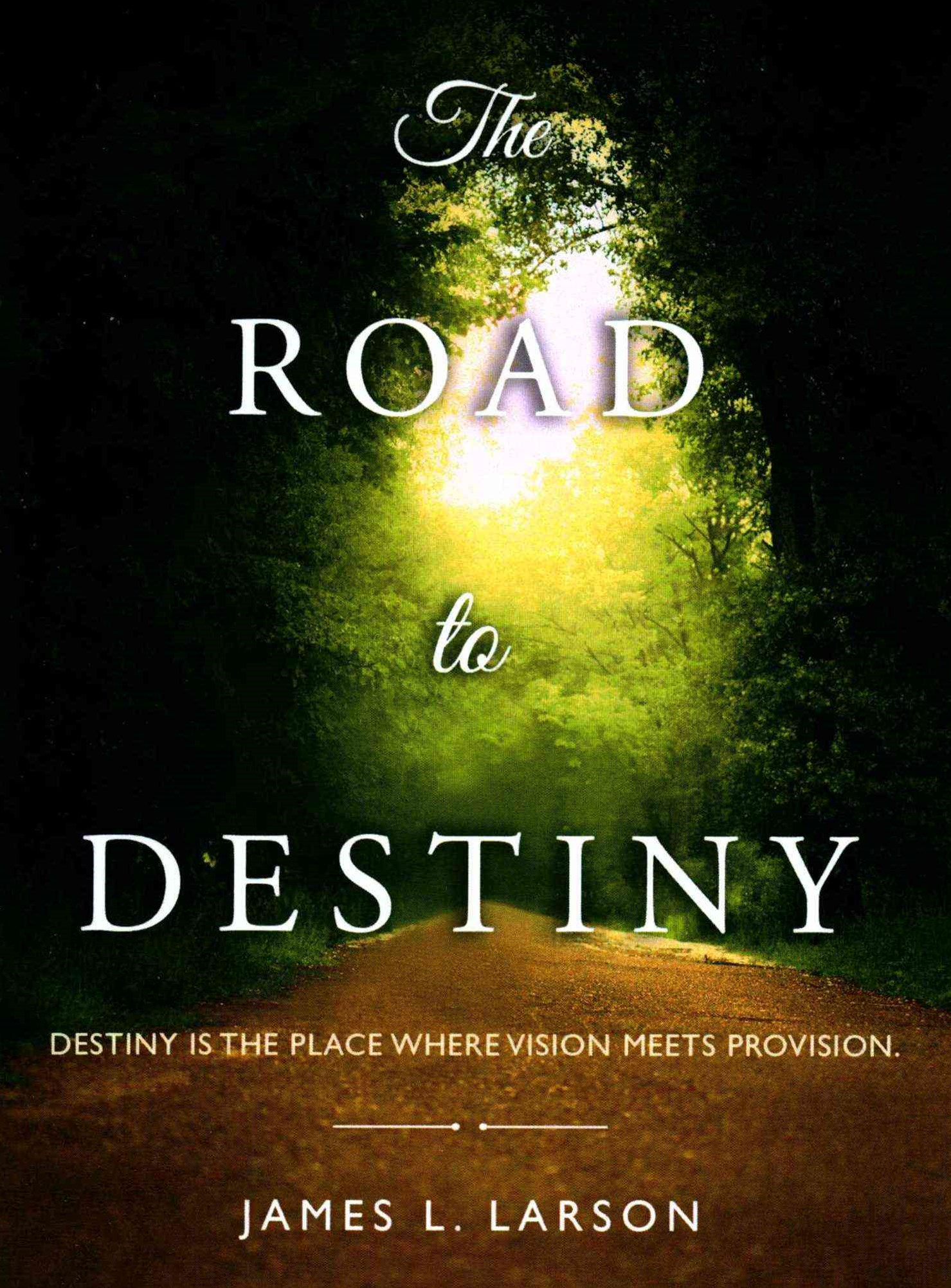 The Road to Destiny