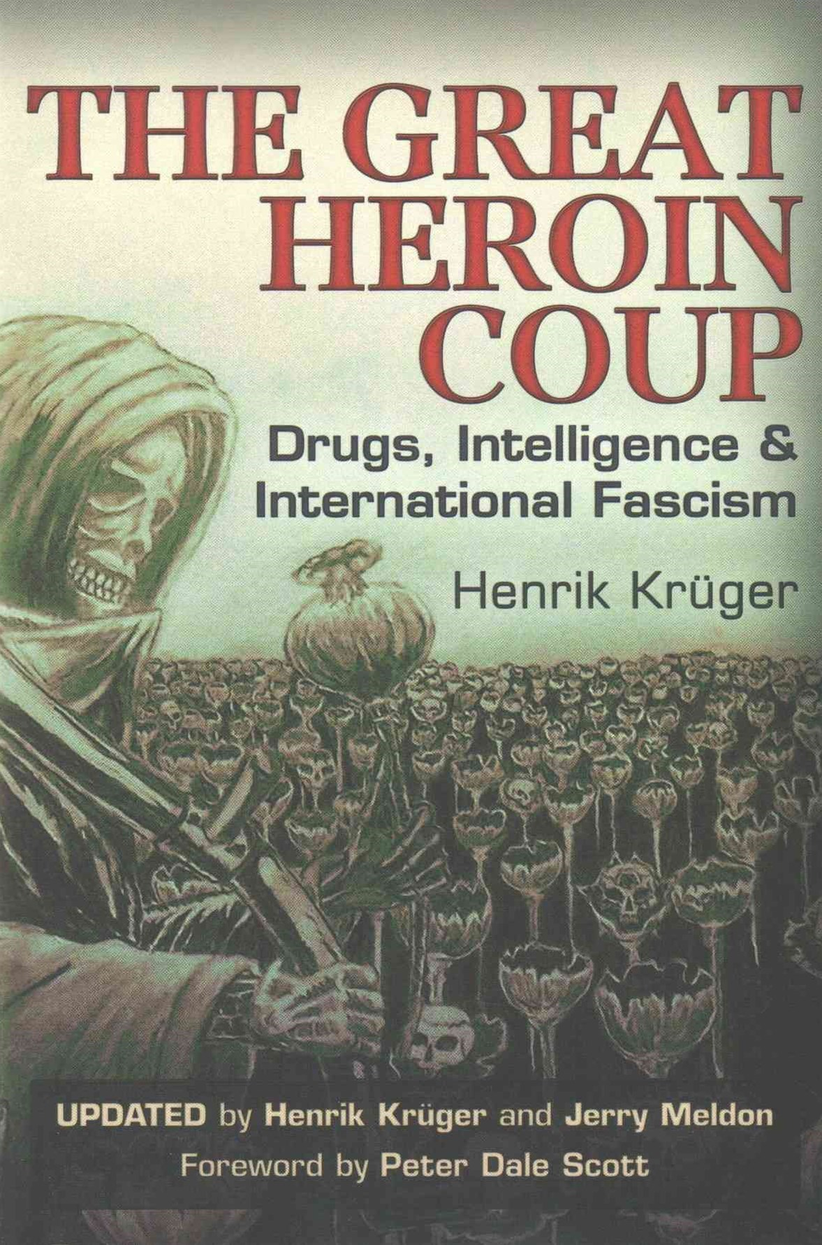 Great Heroin Coup