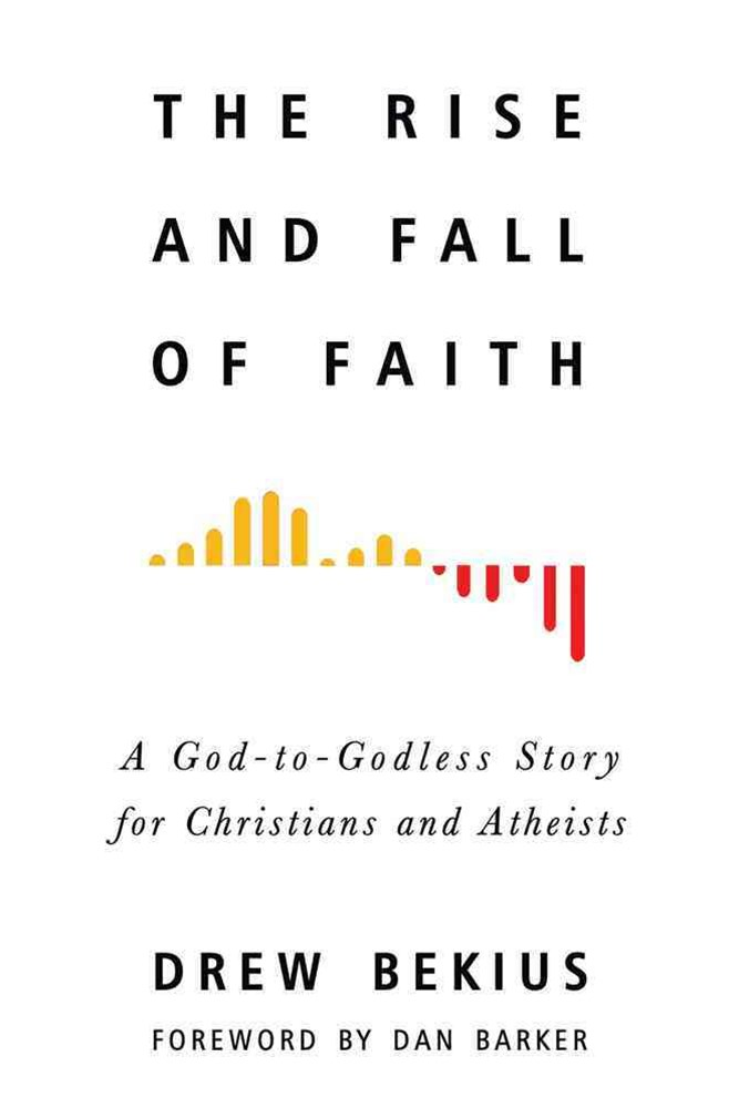 The Rise and Fall of Faith