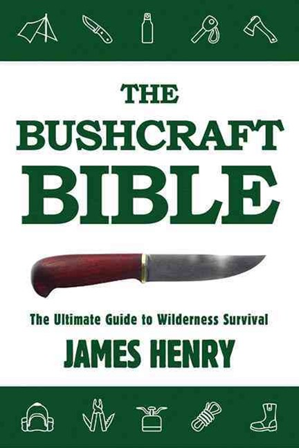 The Bushcraft Bible