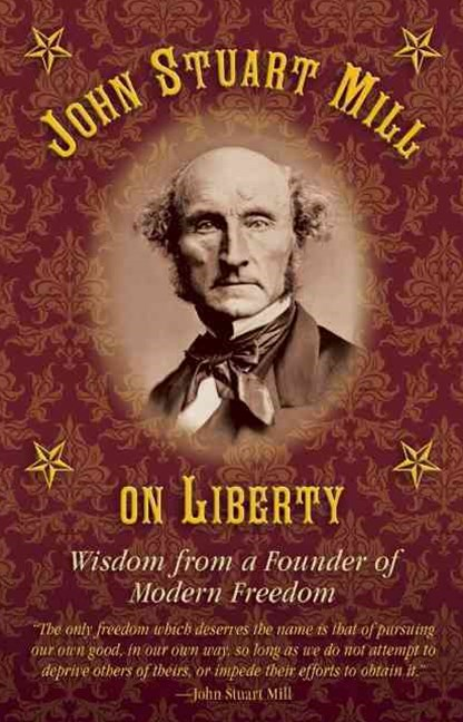 John Stuart Mill on Liberty