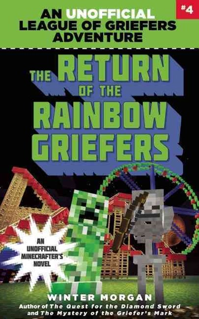 The Return of the Rainbow Griefers