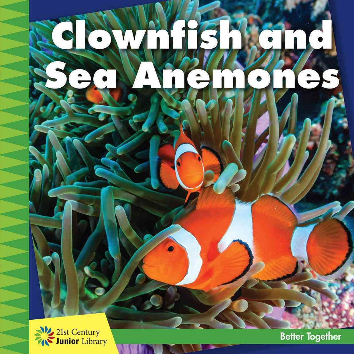 Clownfish and Sea Anemones