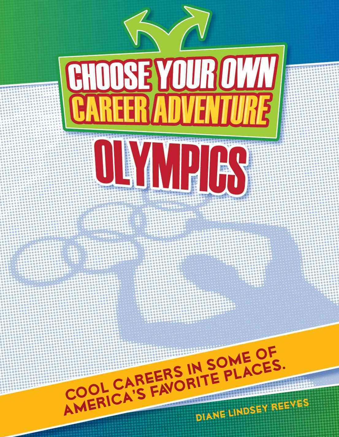 Choose Your Own Career Adventure at the Olympics