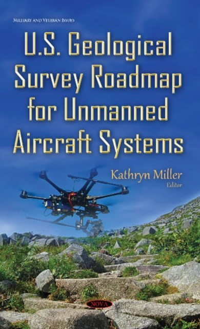 U. S. Geological Survey Roadmap for Unmanned Aircraft Systems