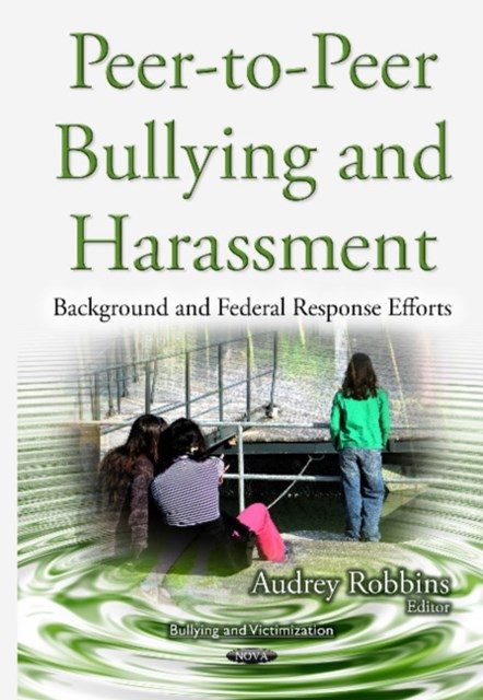 Peer-To-Peer Bullying and Harassment