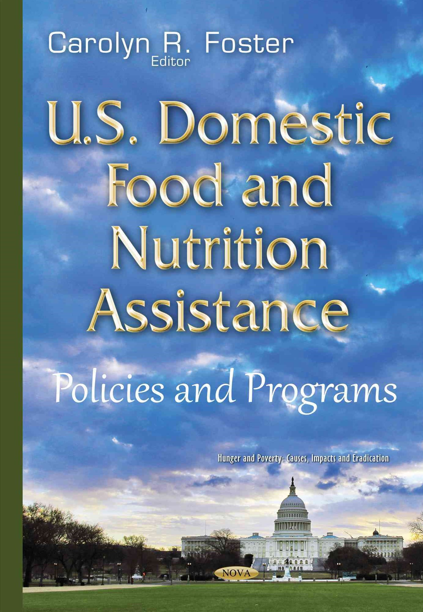 U. S. Domestic Food and Nutrition Assistance