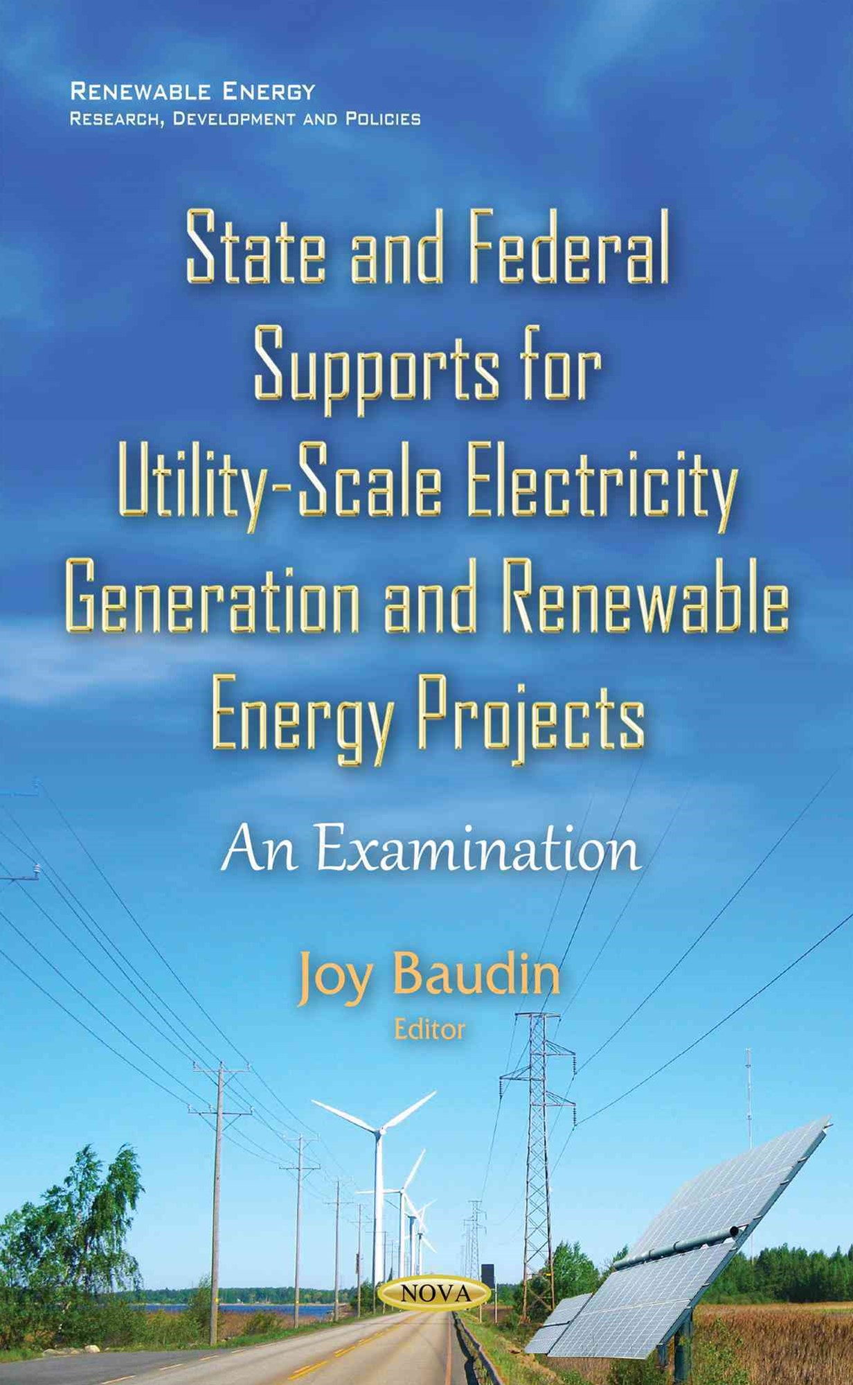 State and Federal Supports for Utility-Scale Electricity Generation and Renewable Energy Projects