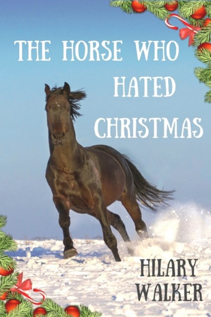 Horse Who Hated Christmas