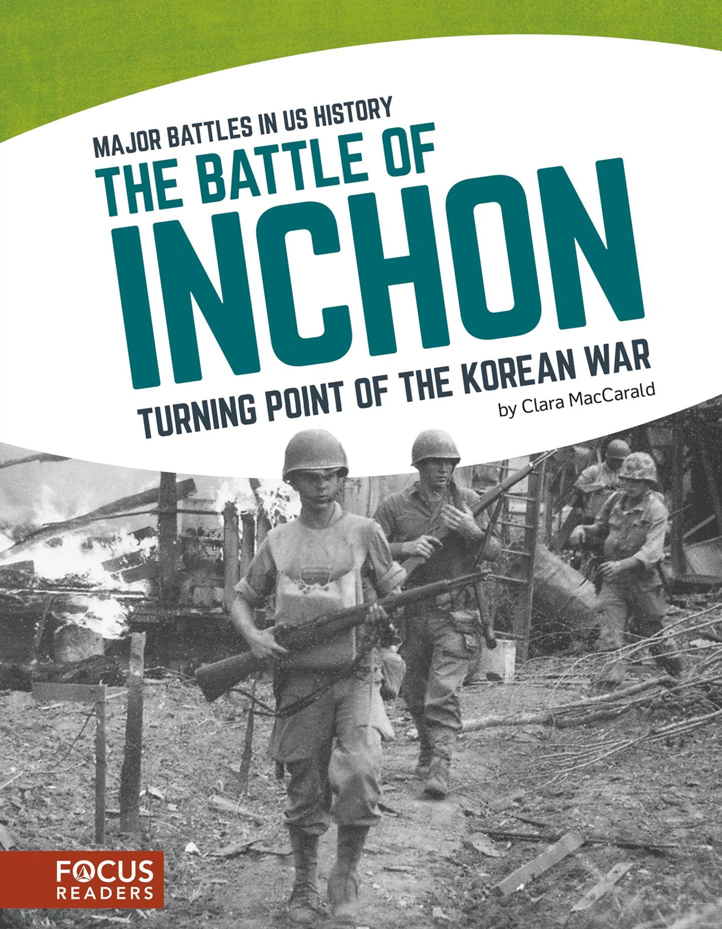 Major Battles in US History: The Battle of Inchon