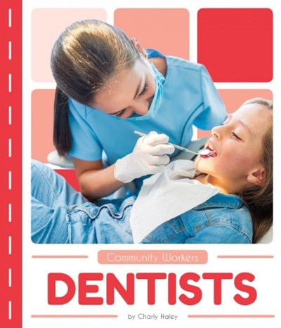 Community Workers: Dentists