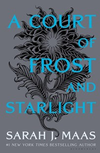 A Court of Frost and Starlight by Sarah J Maas (9781635575613) - HardCover - Children's Fiction