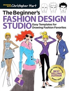 Beginner's Fashion Design Studio by Christopher Hart (9781640210325) - PaperBack - Art & Architecture Art Technique