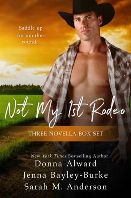 Not My First Rodeo Boxed Set