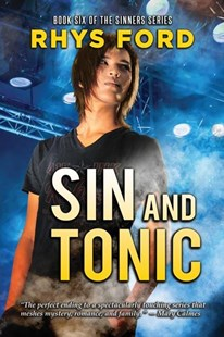 Sin and Tonic by Rhys Ford (9781641080651) - PaperBack - Romance Modern Romance