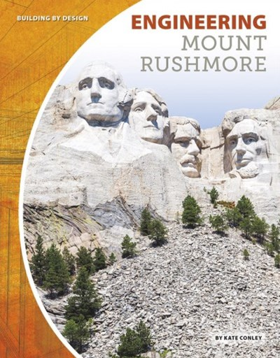 Engineering Mount Rushmore