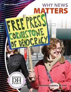 Why News Matters by Duchess Harris (9781641852722) - PaperBack - Non-Fiction Family Matters