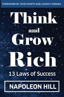 Think And Grow Rich by Napoleon Hill, John North, Jason P Jordan (9781642041965) - PaperBack - Business & Finance Motivation