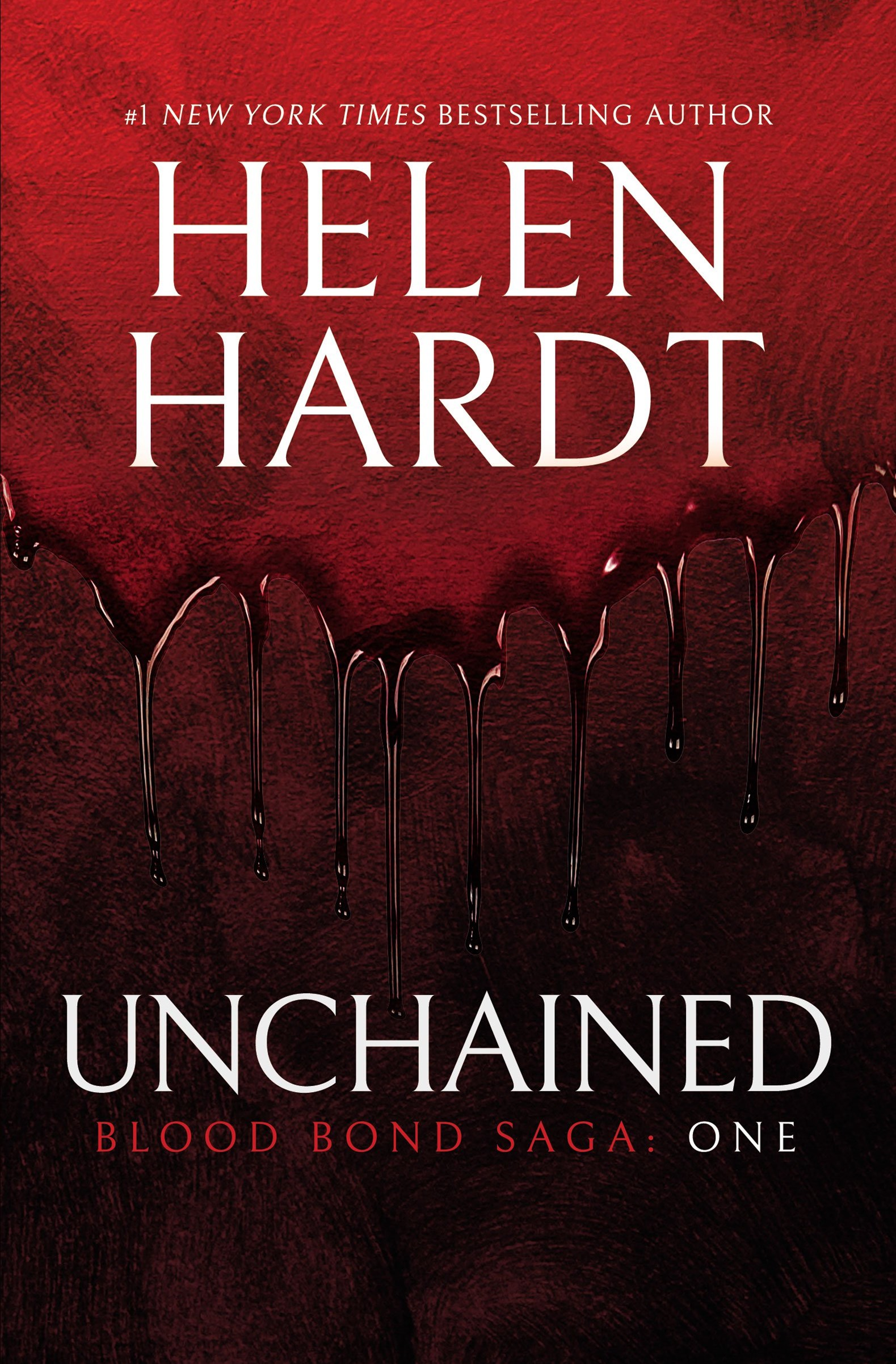 Unchained Blood Bond Saga Book 1