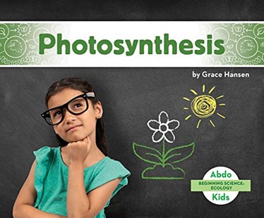 Beginning Science: Photosynthesis by Grace Hansen (9781644942697) - PaperBack - Non-Fiction
